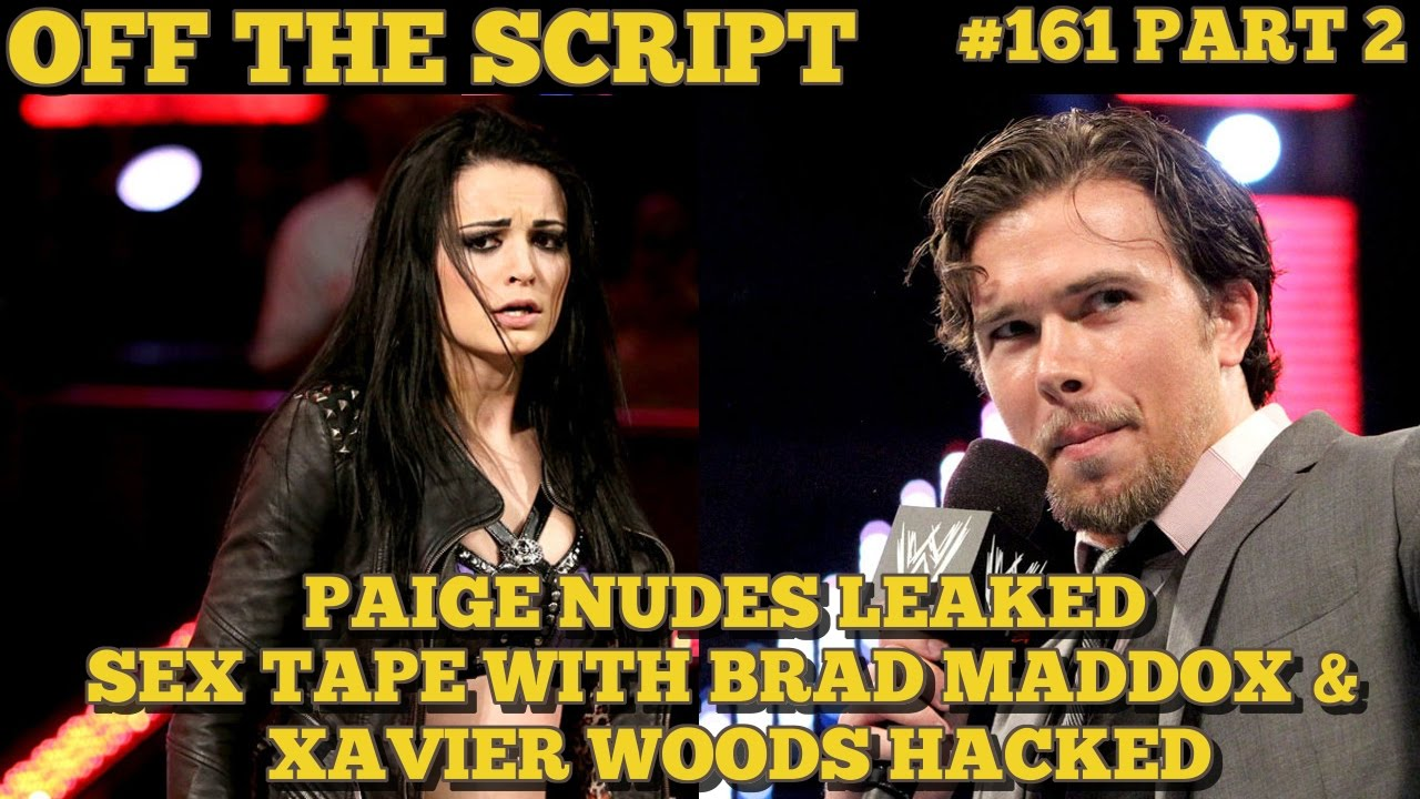 Paige NUDE Photos, SEX TAPE with Brad Maddox & Xavier Woods LEAKED - WWE  Off The Script #161 Part 2