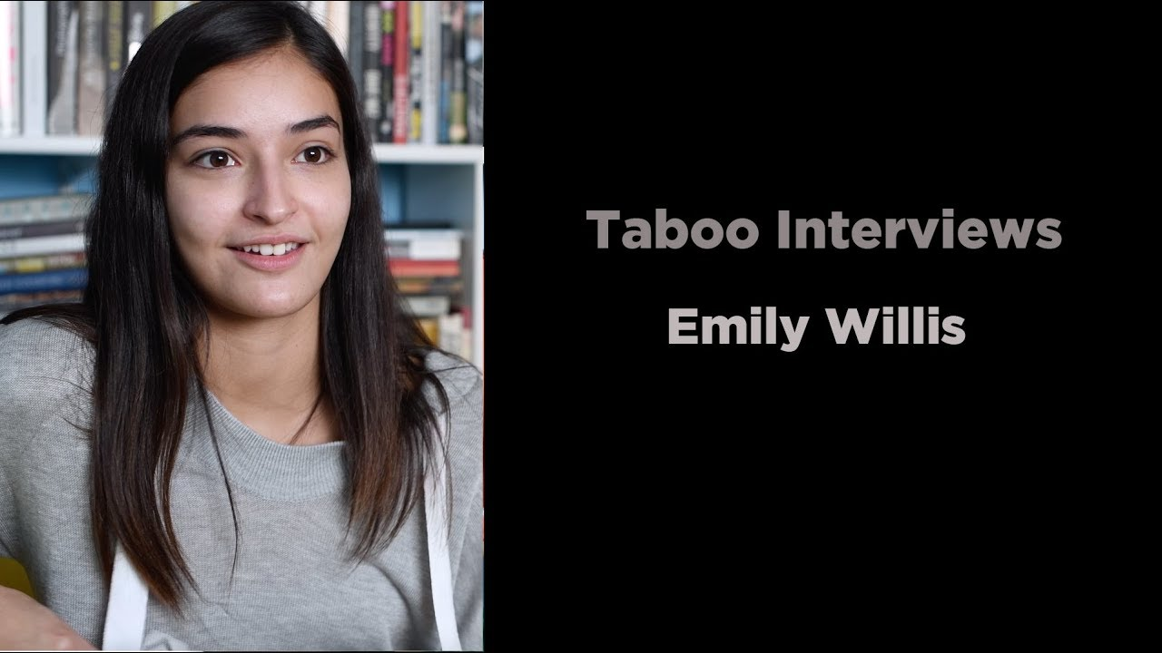 Emily Willis - Taboo Interview - YouTube
