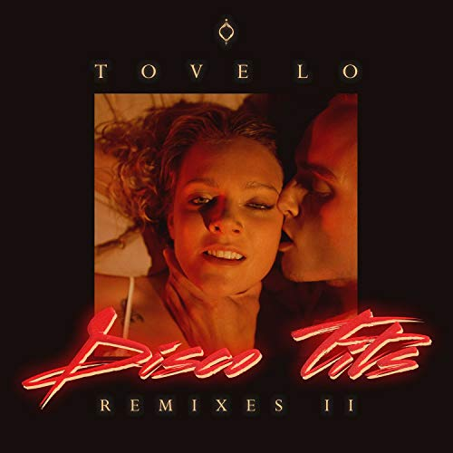 Disco Tits [Explicit] (Remixes II) by Tove Lo on Amazon ...